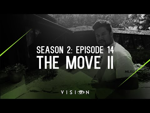 "Vision - Season 2: Episode 14 - ""The Move II"" NEW CSGO HOUSE"