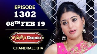 CHANDRALEKHA Serial | Episode 1302 | 08th Feb 2019 | Shwetha | Dhanush | Saregama TVShows Tamil