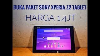 Buka Paket Sony Xperia Z2 Tablet# Tablet Slim cuma 1.4jt