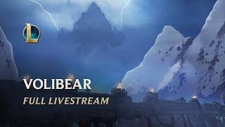 Volibear Reveal: Full Livestream | Champion Update - League of Legends