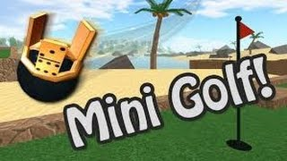 Mini golf fun! (Roblox)