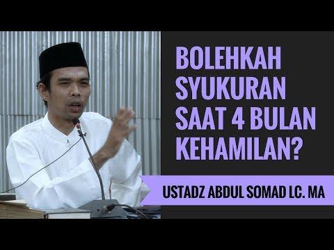 Bolehkah Syukuran Saat 4 Bulan Kehamilan Ustadz Abdul Somad Lc Ma Youtube