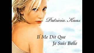 Patricia Kaas Il Me Dit Que Je Suis Belle Wmv