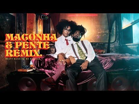 Heavy Baile - Maconha & Pente Remix ft. MC Rebecca (Videoclipe Oficial)