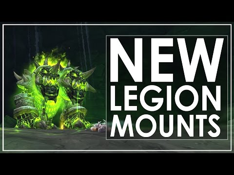 The 28 New Mounts of World of Warcraft: Legion