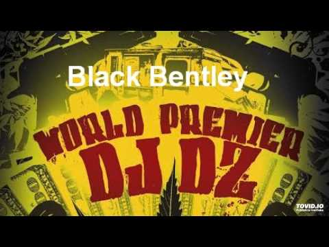 Black Bentley - DjDz
