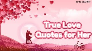 True Love Quotes For Her  Beautiful Amp