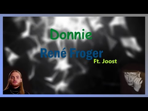 Donnie - René Froger ft. Joost LYRICS