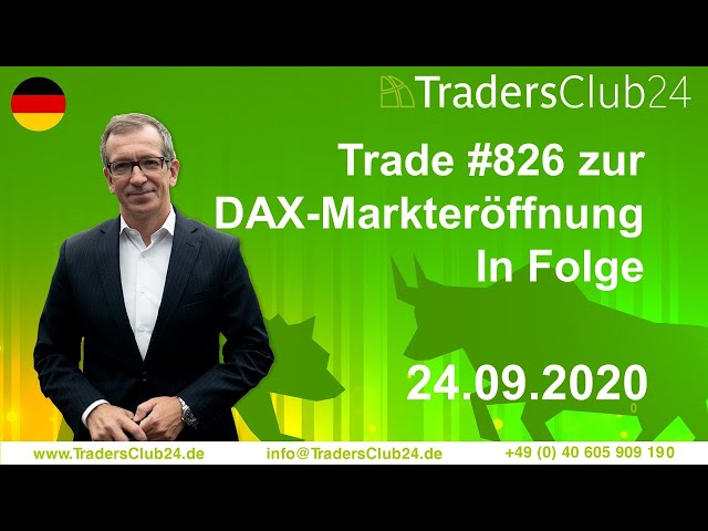 TradersClub24 Dax Open Range Breakout Live Trade am 24.09.2020 Daytrading Forex