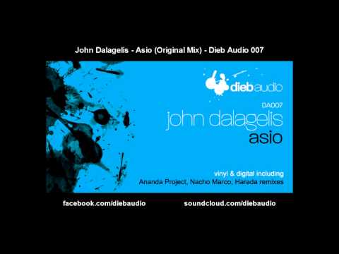 John Dalagelis - Asio (Original Mix) - Dieb Audio 007