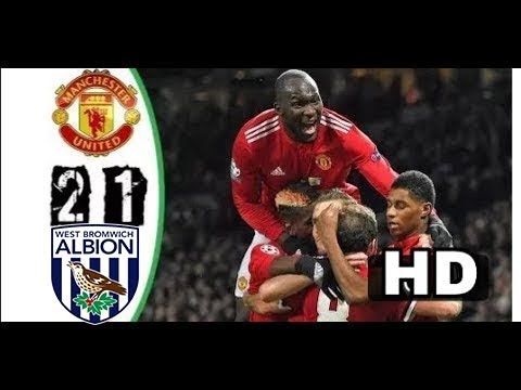 West Brom vs Manchester United 1 2 All Goals & Highlights 17 12 2017 HD