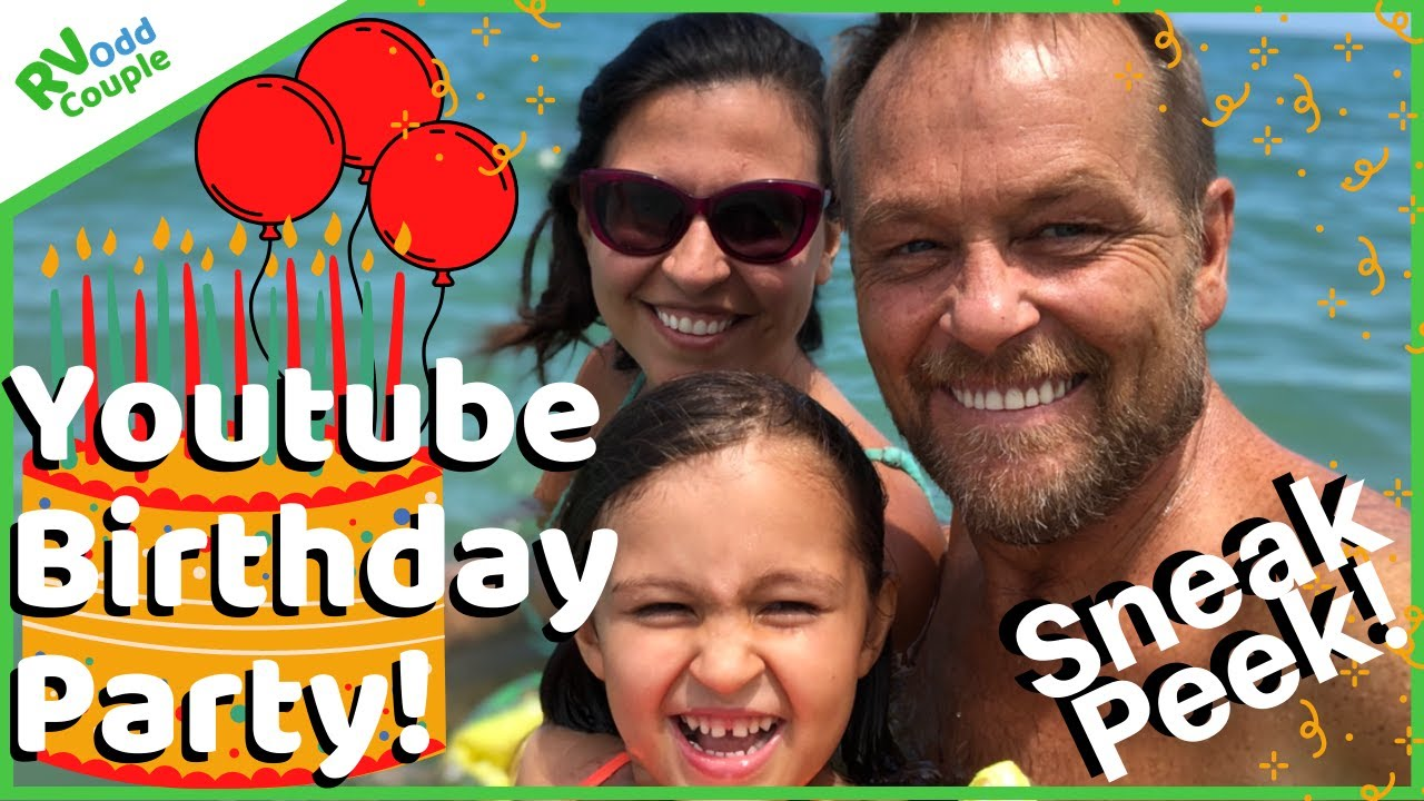 YouTube Birthday Party & Sneak Peek