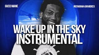Gucci Mane Wake Up in the Sky ft. Bruno Mars Instrumental Prod. by Dices *FREE DL*