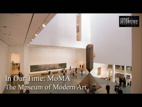 In Our Time: The Museum of Modern Art