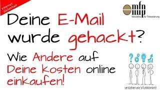 Deine E-Mail wurde gehackt ?
