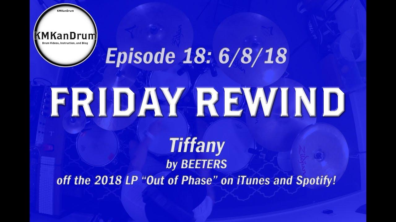 "FRIDAY REWIND Wk.18: ""Tiffany"" by BEETERS"
