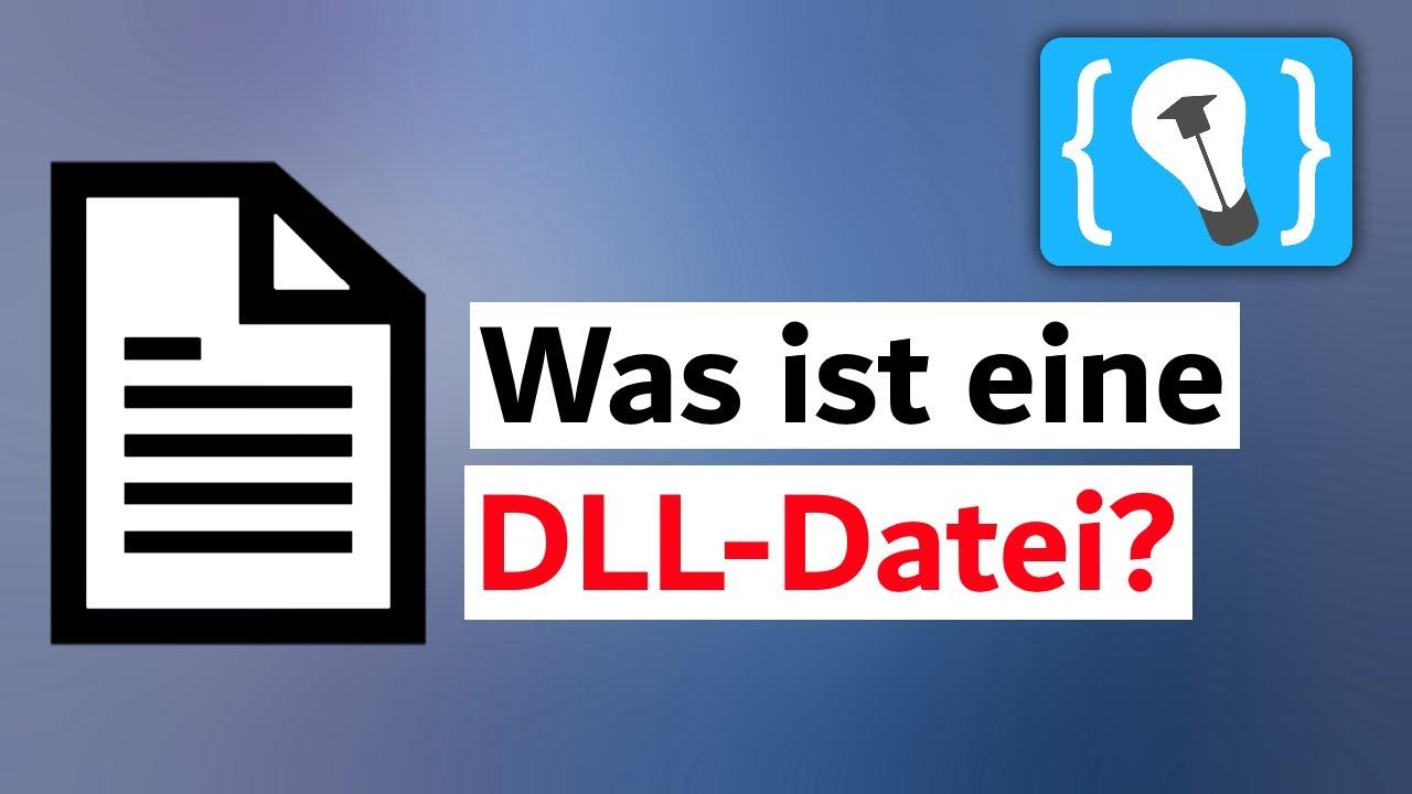 Sie sind überall! Aber warum? - DLL-Dateien einfach erklärt!