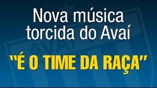 TV Avaí - Nova música da torcida: É o time da RAÇA!
