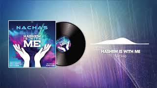NACHAS - Hashem Is With Me (Feat. Shabse and Yehuda Fuchs)