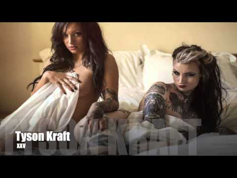 Tyson Kraft - XXV
