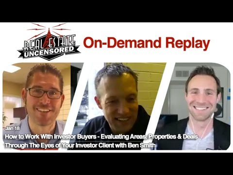 REPLAY: How to Work With Investor Buyers with Ben Smith