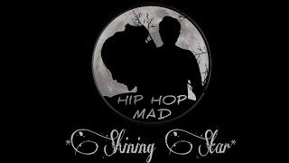 Hip Hop MAD - RK & DJ Beats in Shining Star