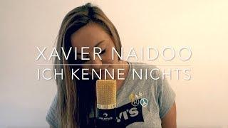 Xavier Naidoo - Ich kenne nichts Cover