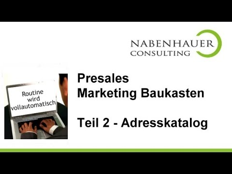Ihr Adressverzeichnis und Ihr Adresskatalog - Teil 2 des PreSales Marketing Baukastens