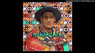 Samthing Soweto – Lotto ft. Mlindo The Vocalist, DJ Maphorisa & Kabza De Small.mp3