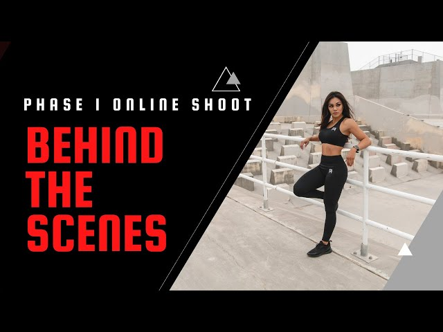 BTS: Phase 1 Online   Fitness Apparel   Video Shoot  