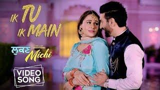 Ik Tu Ik Main | Happy Raikoti | Preet Harpal, Mandy Takhar | Lukan Michi | New Punjabi Song