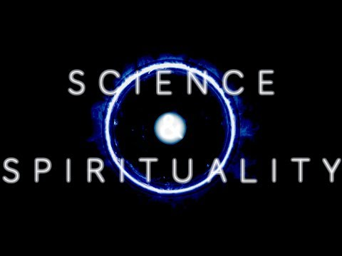 Science & Spirituality | Two Languages Describing The Nature of Reality