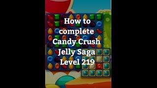 Candy Crush Jelly Saga Level 219
