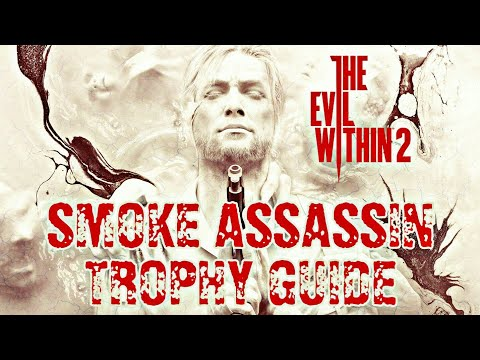 The Evil Within 2 ~ Smoke Assassin Trophy/Achievement Guide
