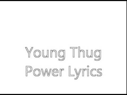 "Young thug""power"" Lyrics"