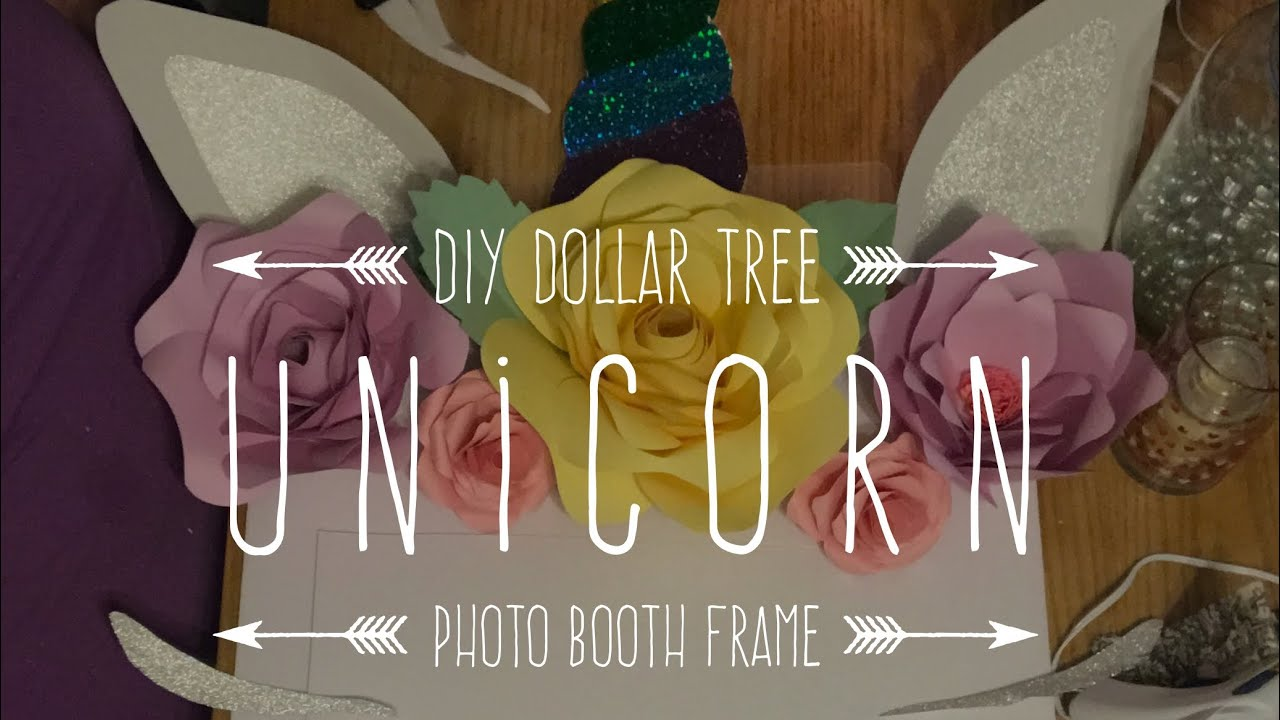 Diy Dollar Tree Unicorn Photo Booth Frame Youtube