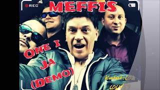 Meffis - ONE i JA (demo-propozycja) 2018