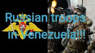 Russian Army troops in Venezuela!!! Ah so the Russians have decided to protect their investment in Venezuela and drew a red line in the sand. Could this lead to direct conflict between the US and ...