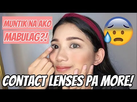 GRABE! FIRST TIME MAGSUOT NG CONTACT LENSES (Philippines) | Tyra C. ❤