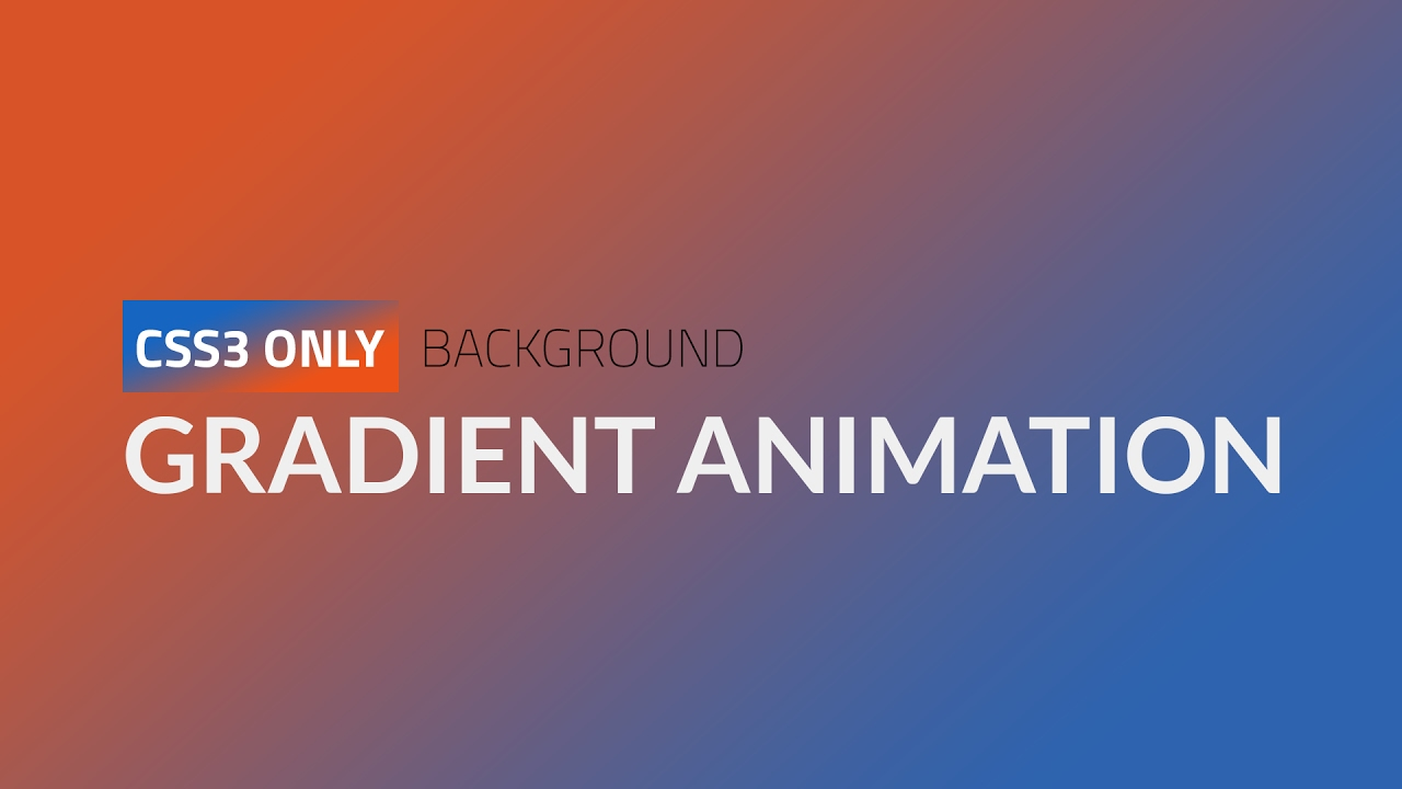 CSS3 Only Gradient Background Animation || HTML, CSS3 ...