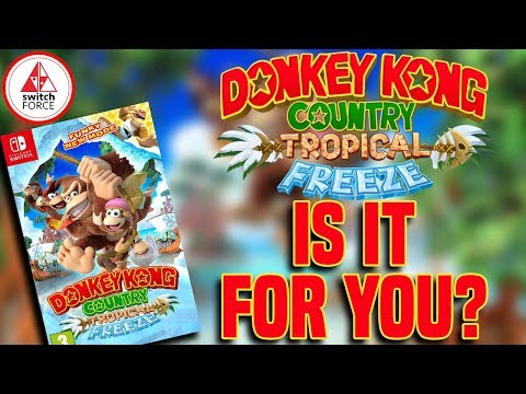 Is Donkey Kong Country Tropical Freeze For You? 10 Questions to BUY OR PASS? (Nintendo Switch)
