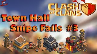 Top 5 Town Hall Snipe FAILS #3 | Clash of Clans | CoC TH Snipe Fails | Clash of Clans TH Snipe Fails