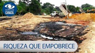 La extracción de petróleo tiene a una comunidad sumergida entre los malos olores | Noticias Caracol
