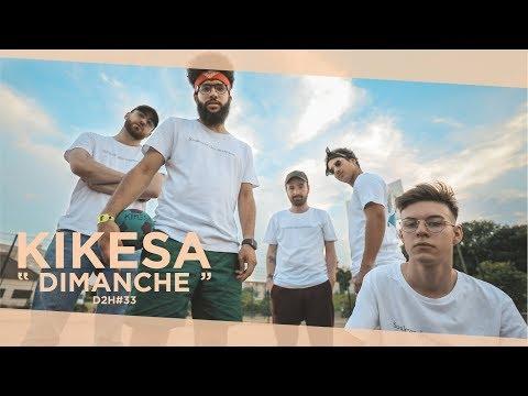 KIKESA - DIMANCHE (DDH#33)