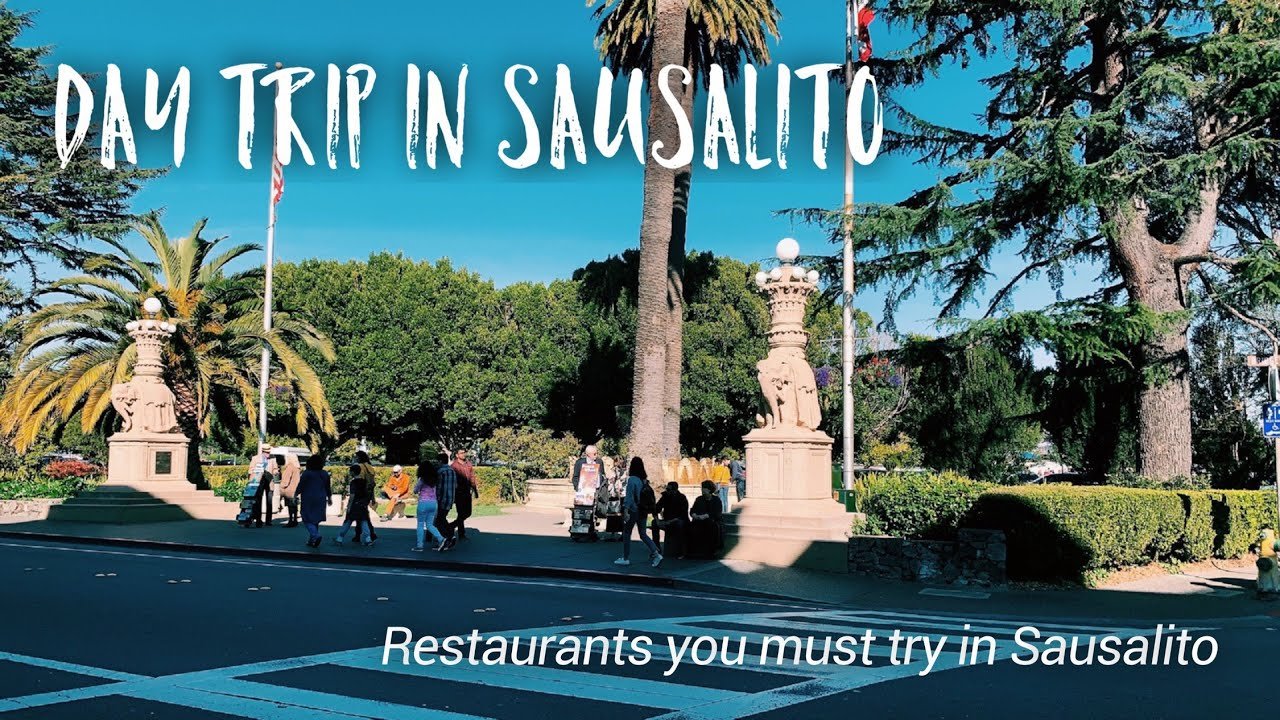 Sausalito Day Trip Must Try Restaurants In Sausalito California Islandgirlbythebay