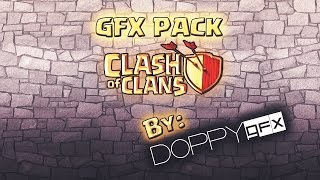 Clash of Clans GFX PACK| ByDoppyGFX