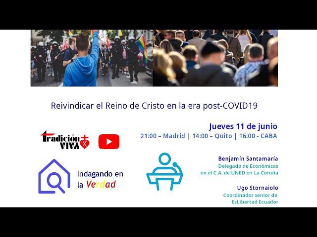Reivindicar el Reino de Cristo en la era post-COVID19