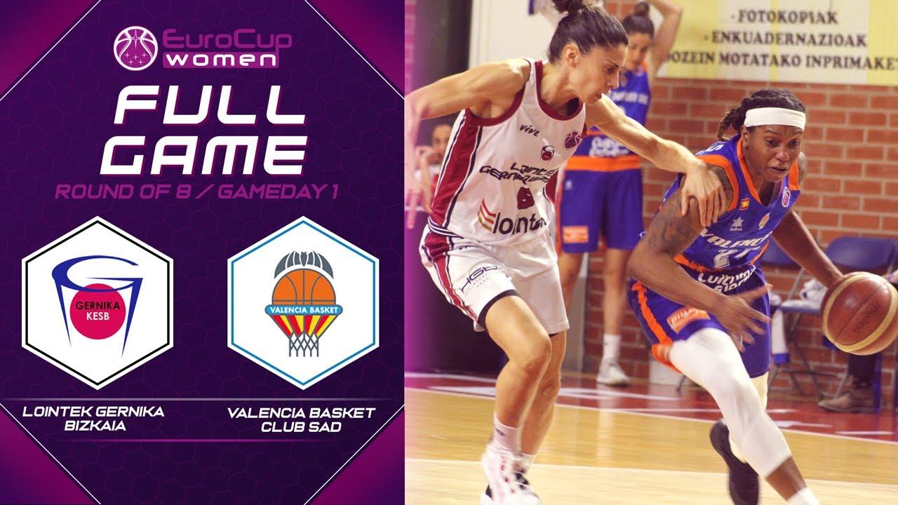 Lointek Gernika Bizkaia v Valencia Basket Club SAD - Full Game - EuroCup Women 2019