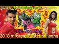 DJ 2018 Hindi Remix Has Mat Pagli Pyar Ho Jayega Mix Remix Hindi 2018 Super Hit Song New Subscribe P