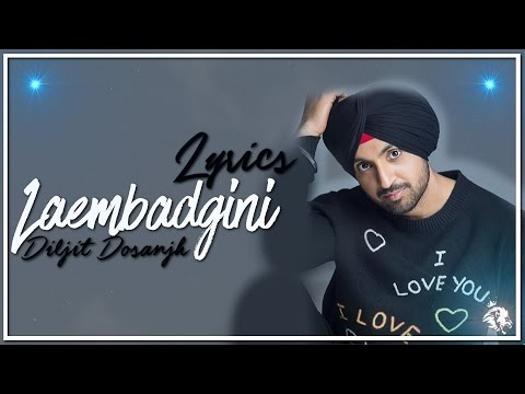 Laembadgini | Lyrics | Diljit Dosanjh | Latest Punjabi Song 2016 | Syco TM